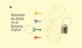 Derechos de Autor en el Entorno Digital