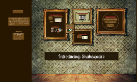 Copy of Introducing: Shakespeare