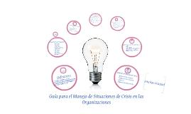 Copy of Guía para un Manual de Manejo en Situación de Crisis
