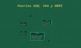 Puertos USB, VGA y HDMI