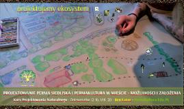 skrót - Projektowanie perma siedliska i permakultura w mieście