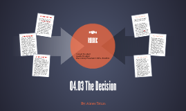 04.03 The Decision