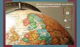 Klas 5: 1.7 Vereningd Koninkrijk: van koloniale grootmacht tot centrumland