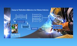 Copy of Ensayo no Destructivos Aplicados a las Uniones Soldadas