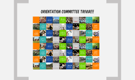 Orientation Committee Trivia