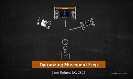 Optimizing Movement Prep