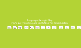 Copy of Language Through Play