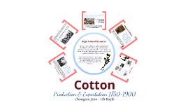 AP World - Cotton Production & Exportation (1750~1900)