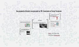 Copy of Una propuesta diferente incorporando las TIC: Conociendo el