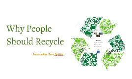 Why People Should Recycle