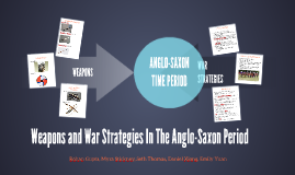Weapons and War Strategy in the Anglo-Saxon Period -- White Day Block 5