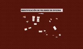 Copy of IDENTIFICACIÓN DE PELIGROS EN OFICINA