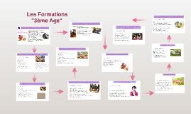 """Les Formations """"3ème Age"""""""