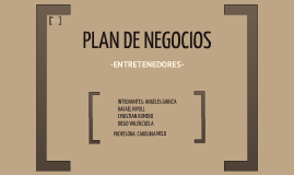 Copy of Plan de negocios-entretenedores