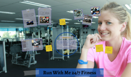 Run With Me 24/7 Fitness