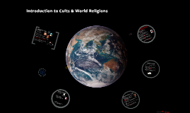 Copy of Introduction to Cults & World Religions