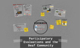 Participatory Evaluations and the Deaf Community