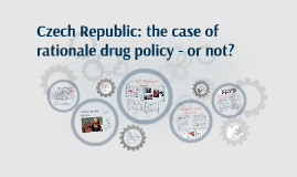 150710 - CZ Drug Policy in 15 minutes
