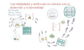 """Copy of """"Las Habilidades y destrezas en relación con el desarrollo y el aprendizaje"""""""