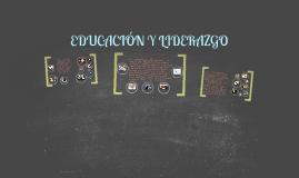 EDUCACIÓN Y LIDERAZGO