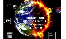 PROTOCOLO DE KYOTO Y EFECTOS DEL CAMBIO CLIMATICO