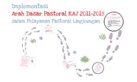 Implementasi ArDasPas KAJ 2011-2015 - Lingkungan