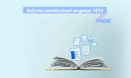 Reforma constitucional uruguaya 1919