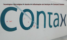 Tecnologias e Estratégias de Gestão da Informação em Serviço
