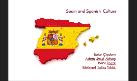 Spanish Culture With Our Opinions