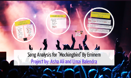 "Copy of Song Analysis for ""Mockingbird"" By Eminem"