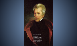 How did Andrew Jackson's Background affect his Presidency