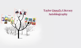 Taylor Dowd's Literacy Autobiography