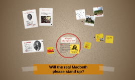 Will the real Macbeth please stand up?