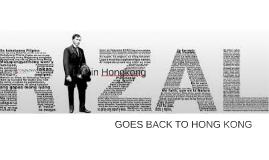 GOES BACK TO HONG KONG