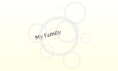 Family- prezi practice
