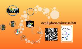 Copy of #cellphonesinsession