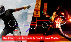 The Electronic Intifada & Black Lives Matter