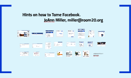 Hints on how to Tame Facebook