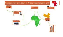 Chinesische Investition in Afrika-Imperialismus 2.0?