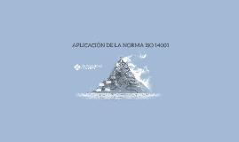 APLICACIÓN DE LA NORMA ISO 14001
