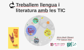 Treballem llengua i literatura amb les TIC