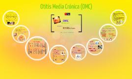 Otitis Media Crónica (OMC)