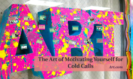 Motivating Yourself For Sales Calls