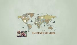 PANDEMIA MUNDIAL