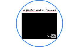 le parlement en Suisse