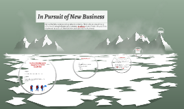 Copy of Pursuit of New Business