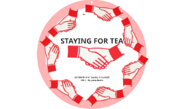 STAYING FOR TEA