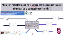 """""""Síntesis y caracterización de zeolitas a partir de cenizas"""