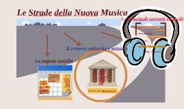 LE STRADE DELLA NUOVA MUSICA