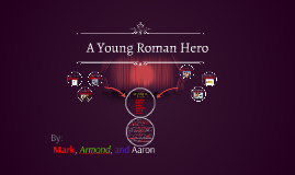 Copy of A Young Roman Hero